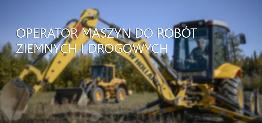 Operator maszyn do robót ziemnych i drogowych