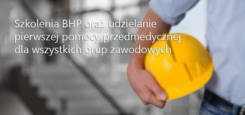 BHP i Pierwsza pomoc przedmedyczna
